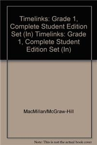 Timelinks: Grade 1, Complete Student Edition Set (In)