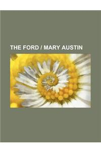 The Ford Mary Austin