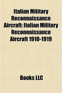 Italian Military Reconnaissance Aircraft: Italian Military Reconnaissance Aircraft 1910-1919