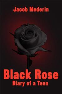 Black Rose: Diary of a Teen