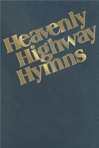 Heavenly Highway Hymns: SATB