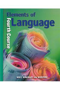 Holt Elements of Language: Student Edition Grade 10 2001
