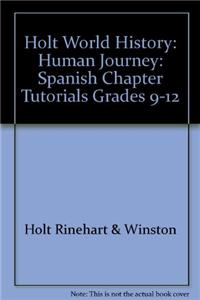 World History, Grades 9-12 Human Journey Chapter Tutorials for Students, Parents, Mentors and Peers