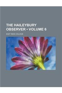 The Haileybury Observer (Volume 6)