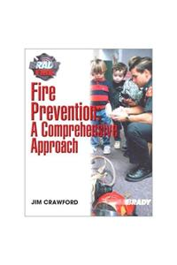 Fire Prevention: A Comprehensive Approach