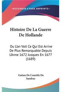 Histoire De La Guerre De Hollande