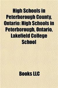 High Schools in Peterborough County, Ontario: High Schools in Peterborough, Ontario, Lakefield College School