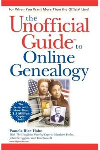The Unofficial Guide to Online Genealogy