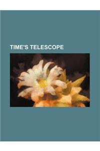 Time's Telescope