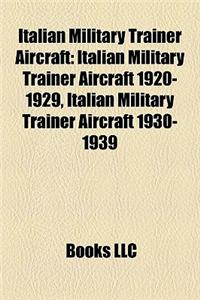 Italian Military Trainer Aircraft: Italian Military Trainer Aircraft 1920-1929, Italian Military Trainer Aircraft 1930-1939