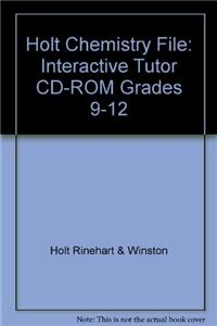 Holt Chemistry File: Interactive Tutor CD-ROM Grades 9-12