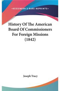 History of the American Board of Commissioners for Foreign Missions (1842)