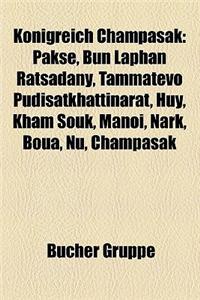 Konigreich Champasak: Pakse, Bun Laphan Ratsadany, Tammatevo Pudisatkhattinarat, Huy, Kham Souk, Manoi, Nark, Boua, NU, Champasak