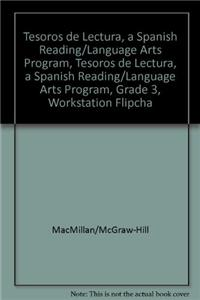 Tesoros de Lectura, a Spanish Reading/Language Arts Program, Grade 3, Workstation Flipchart Writing