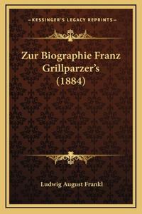 Zur Biographie Franz Grillparzer's (1884)