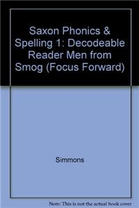 Saxon Phonics & Spelling 1: Decodeable Reader Men from Smog