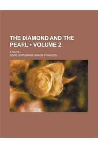 The Diamond and the Pearl (Volume 2); A Novel