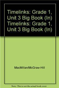 Timelinks: Grade 1, Unit 3 Big Book (In)