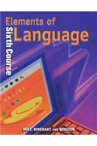 Holt Elements of Language: Student Edition Grade 12 2001