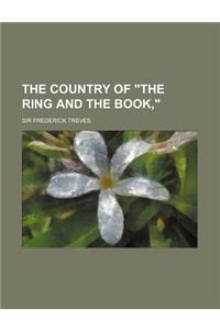 The Country of the Ring and the Book,
