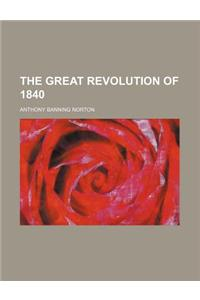The Great Revolution of 1840