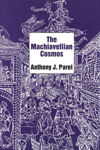 The Machiavellian Cosmos