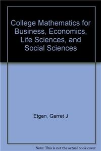 Coll Mathematcs for Busn Econ Life Sci& Socl