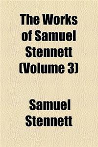 The Works of Samuel Stennett (Volume 3)