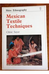 Mexican Textile Techniques
