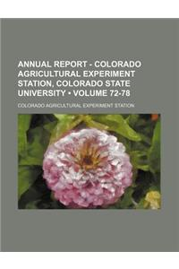 Annual Report - Colorado Agricultural Experiment Station, Colorado State University (Volume 72-78)