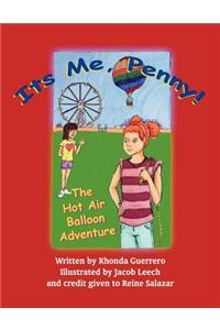 It's Me, Penny!: The Hot Air Balloon Adventure