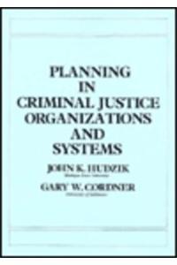 Criminal Justice Planning