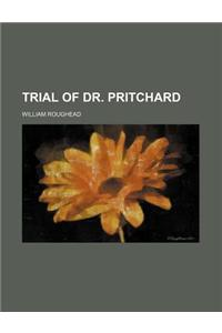 Trial of Dr. Pritchard