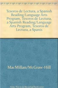 Tesoros de Lectura, a Spanish Reading/Language Arts Program, Grade 6, Teacher's Edition, Unit 3