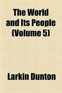 The World and Its People (Volume 5)