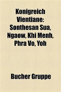 Knigreich Vientiane: Sonthesan Sua, Ngaow, Khi Menh, Phra Vo, Yoh