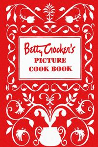 Betty Crocker's Picture Cookbook, Facsimile Edition