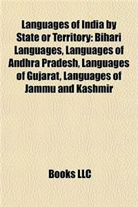 Languages of India by State or Territory: Bihari Languages, Languages of Andhra Pradesh, Languages of Gujarat, Languages of Jammu and Kashmir