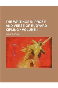 The Writings in Prose and Verse of Rudyard Kipling (Volume 4)