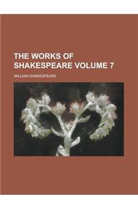 The Works of Shakespeare (Volume 7)