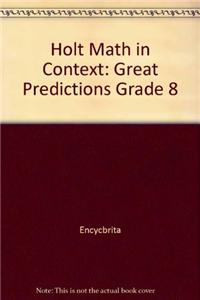 Holt Math in Context: Great Predictions Grade 8
