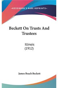 Beckett on Trusts and Trustees: Illinois (1912)