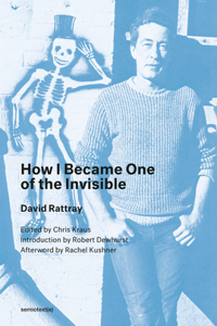 How I Became One of the Invisible, New Edition