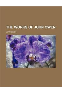 The Works of John Owen (Volume 9)