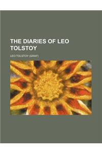 The Diaries of Leo Tolstoy