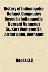 History of Indianapolis: Defunct Companies Based in Indianapolis, Bernard Vonnegut Sr., Kurt Vonnegut Sr., Arthur Bohn, Vonnegut