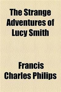 The Strange Adventures of Lucy Smith
