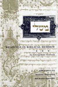 Readings in Biblical Hebrew: An Intermediate Textbook
