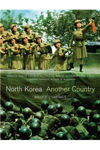 North Korea: Another Country