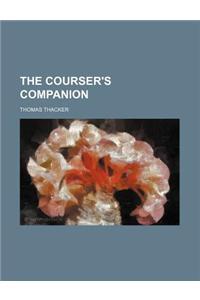 The Courser's Companion